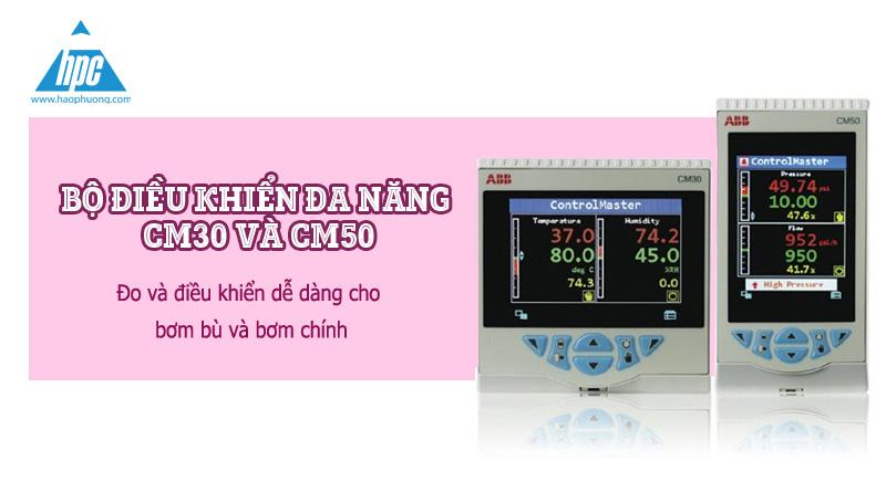 Bộ điều khiển đa năng CM30 và CM50