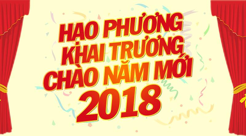 Khai trương hạo phương năm mới 2018