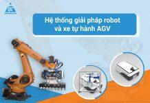 Hệ thống giải pháp robot và xe tự hành AGV
