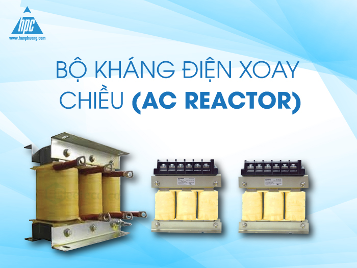 Bộ kháng điện xoay chiều AC Reactor
