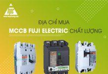Địa chỉ mua MCCB Fuji Electric chất lượng