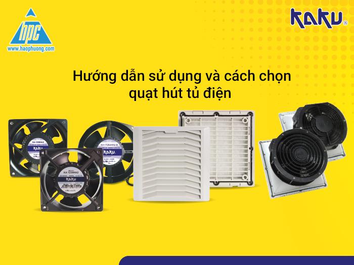 Hướng dẫn sử dụng và chọn quạt hút tủ điện hiệu quả