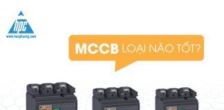 MCCB loại nào tốt