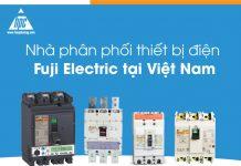 Nhà phân phối thiết bị điện Fuji