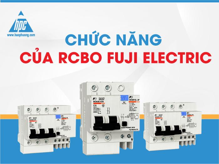 Chức năng của RCBO Fuji Electric