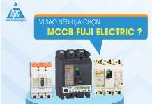 Vì sao nên chọn MCCB Fuji Electric