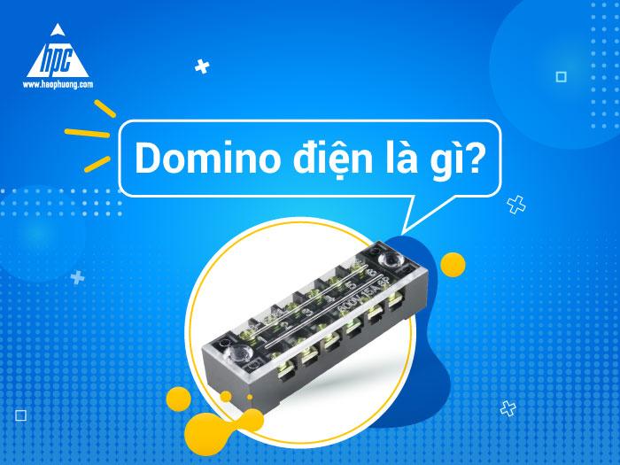 Domino điện là gì? Các dòng Domino điện hiện nay