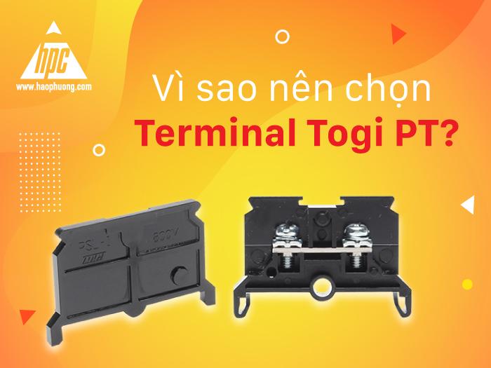 Vì sao bạn nên chọn Terminal Togi dòng PT?