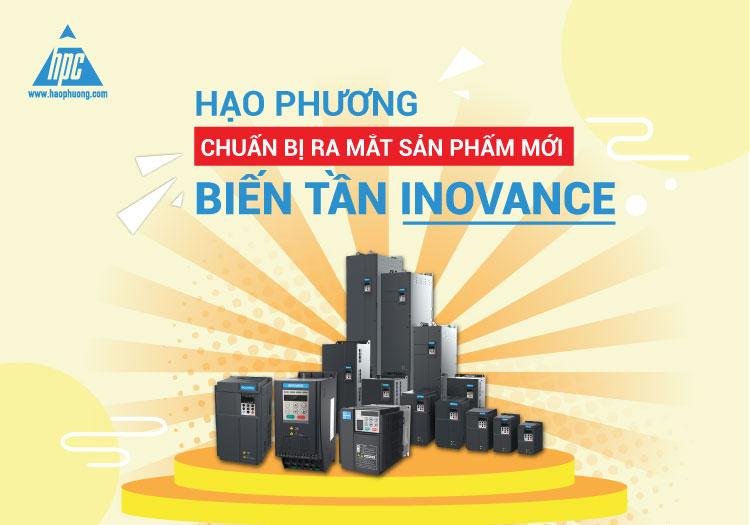 Hạo Phương thông báo chuẩn bị ra mắt biến tần Inovance