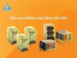 Nên mua Relay của hãng nào?