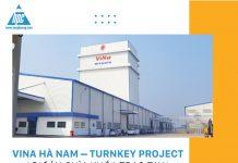 ViNa Hà Nam – Turnkey project (dự án chìa khóa trao tay)