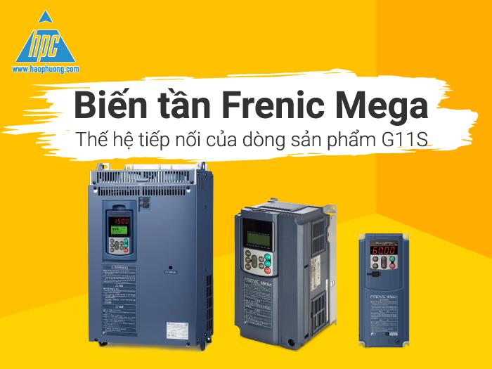 Biến tần Frenic Mega - Thế hệ tiếp nối của dòng sản phẩm G11S