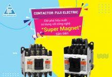 Công nghệ super magnet của contactor SC fuji Electric