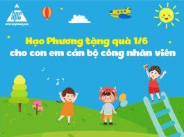 Hạo Phương tặng quà Quốc tế thiếu nhi cho con em của cán bộ công nhân viên