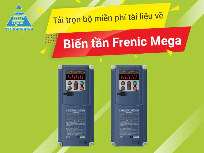Tải trọn bộ miễn phí tài liệu về biến tần Frenic Mega