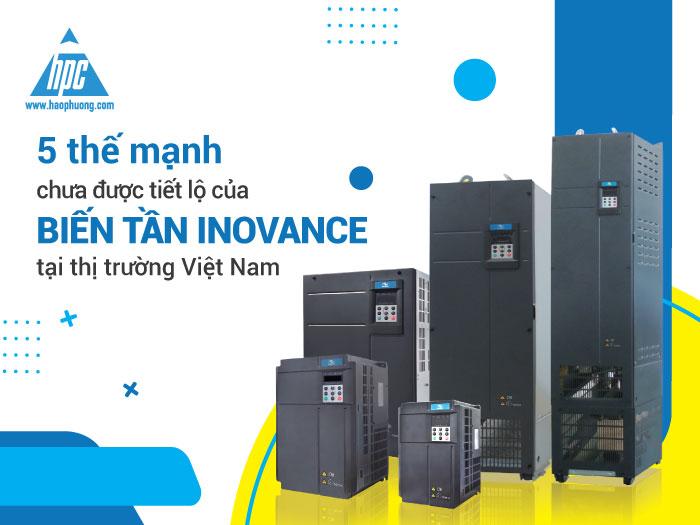 5 thế mạnh chưa được tiết lộ của biến tần Inovance tại thị trường Việt Nam