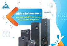 Biến tần Inovance - Thương hiệu số 1 tại thị trường Trung Quốc và Đông Nam Á