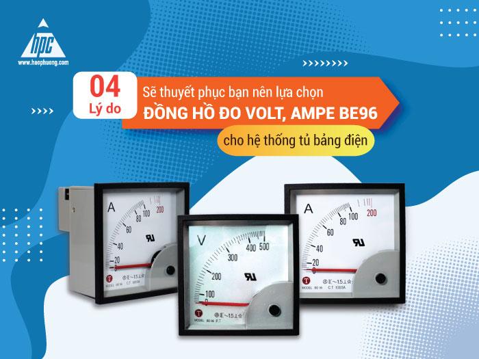 4 lý do sẽ thuyết phục bạn nên lựa chọn đồng hồ đo Volt, Ampe BE96 cho hệ thống tủ bảng điện