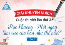 giai-khuyen-khich-cuoc-thi-viet-lan-thu-3-hao-phuong-mot-ngay-lam-viec-cua-ban-nhu-the-nao-bai-1