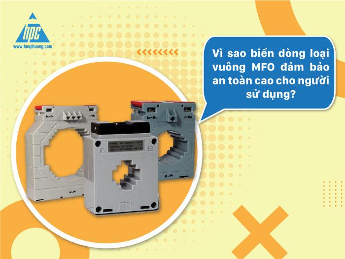 Biến dòng loại vuông MFO đảm bảo an toàn cho người sử dụng