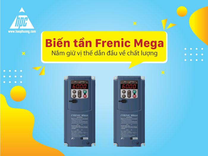 Biến tần Frenic Mega - Dòng biến tần thách thức mọi đối thủ cạnh tranh về chất lượng
